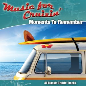 Music For Cruizin' - new cover Moments To Remember