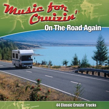 Music For Cruizin' -new cover On The Road Again[1]
